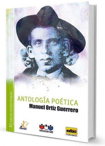 Los más célebres poemas de Manuel Ortiz Guerrero