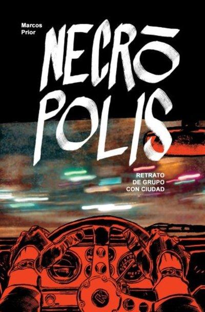 Necrópolis, de Marcos Prior. Estamos hasta los huevos