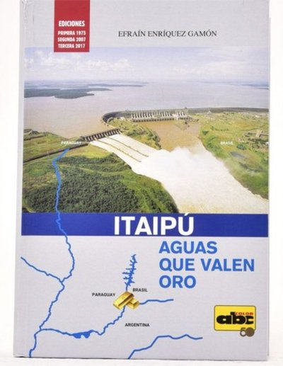 Presentan tercera edición de libro sobre Itaipú Binacional