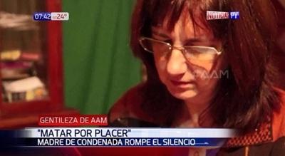 """Matar por placer: """"Mi hija no representa un peligro para la sociedad"""""""