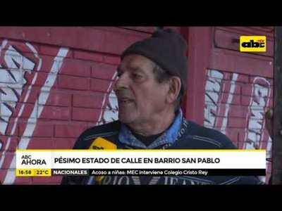 Pésimo estado de calle en Barrio San Pablo