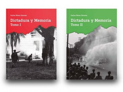 Carlos Pérez lanza tercer tomo de su libro Dictadura y Memoria