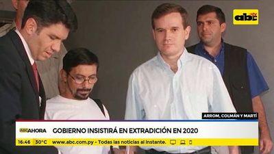 Gobierno insistirá en extradición en 2020