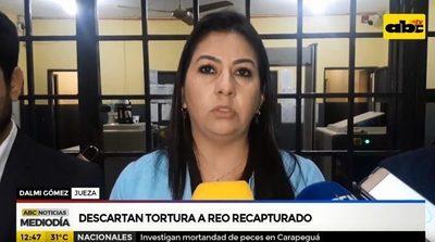 Lesiones de reo no son de tortura, afirma jueza
