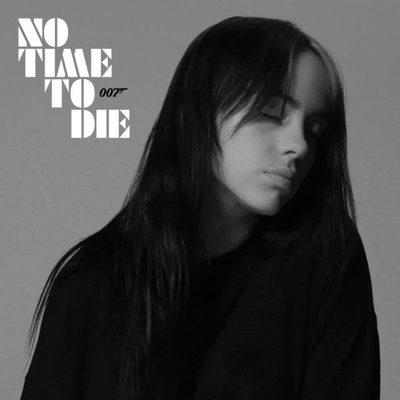 """Billie Eilish lanza """"No Time to Die"""", el tema de la próxima película de James Bond"""