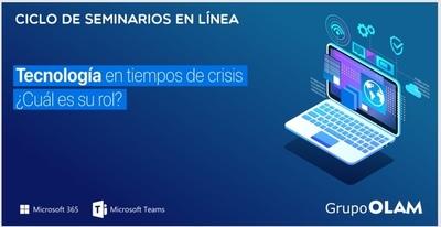 """Grupo OLAM lanza ciclo de seminarios web con el tema """"Tecnología como aliada en tiempos de crisis"""""""