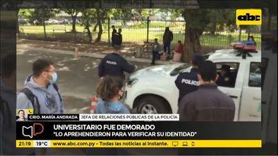 Universitario fue aprehendido por no querer colaborar con Policía