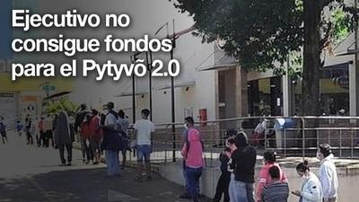 Gobierno no consigue plata para el Pytyvõ 2.0