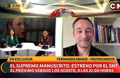 El Supremo Manuscrito por el SNT: Hablamos con Fernando Abadie, el protagonista del film nacional