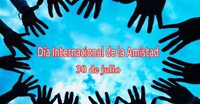 30 de Julio: Feliz Día de la Amistad