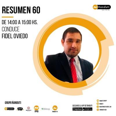 Resumen 60 con la conducción de Fidel Oviedo