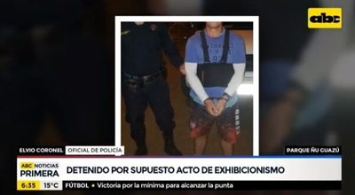 Detienen a un hombre por actos de exhibicionismo en Ñu Guasú