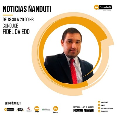 Noticias Ñandutí con la conducción de Fidel Oviedo