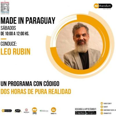 Made In Paraguay con Leo Rubin