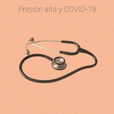 Hipertensión Arterial: riesgos y cuidados ante el Covid-19