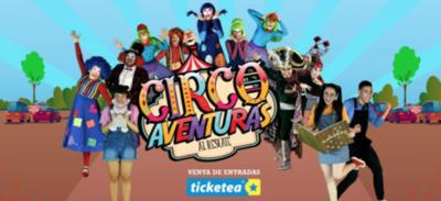 """HOY / Obra infantil """"Circo Aventuras"""" llega al autoteatro del Complejo Barrail"""