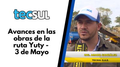 Tecsul S.A.E avanza en las obras de la ruta Yuty-3 de Mayo