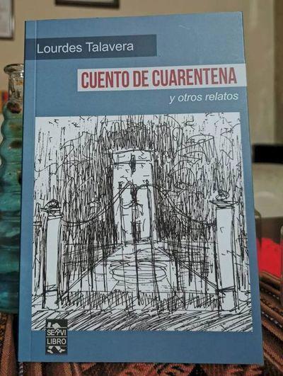 Lourdes Talavera: fantasía y cuarentena en un libro