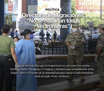 """Directora de Migraciones: """"No se habilitan todas las fronteras"""""""