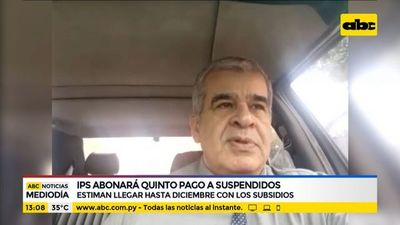 IPS abonará quinto pago a trabajadores suspendidos