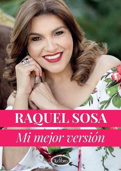 """Raquel Sosa presenta """"Mi mejor versión"""""""