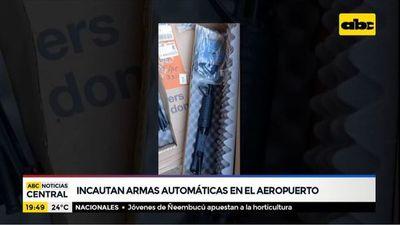 Incautan armas automáticas en el aeropuerto Silvio Pettirossi