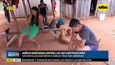 Dos niños indígenas entre los secuestradores de Adelio y Óscar