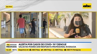 Alerta por casos de dengue y coronavirus