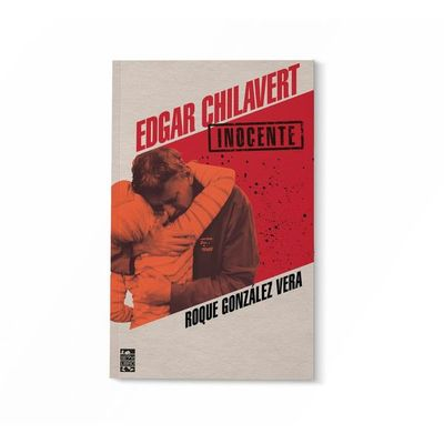 Publican libro sobre el juicio al periodista Édgar Chilavert