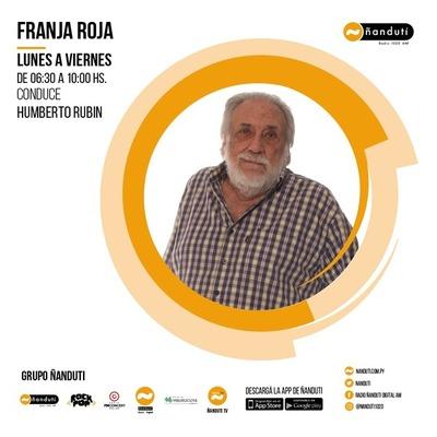 Franja Roja con Humberto Rubin