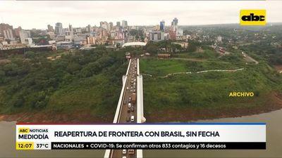 Reapertura de frontera con Brasil, sin fecha