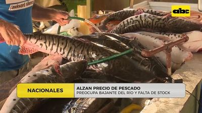 Aumentan precios de los pescados debido a bajante del río