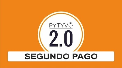 Segundo pago de Pytyvõ 2.0 iniciaría esta semana