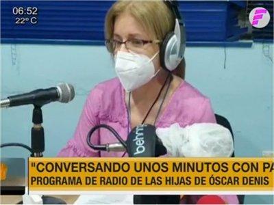 """""""Conversando unos minutos con papá"""", el espacio en radio de hijas de Óscar Denis"""