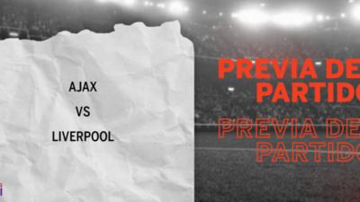 Ajax recibirá  a Liverpool por la Grupo D – Fecha 1