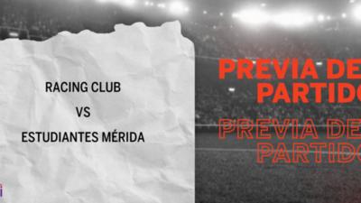 Racing Club recibirá  a Estudiantes Mérida por la Grupo F – Fecha 6