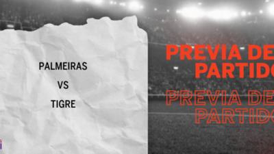 Palmeiras recibirá  a Tigre por la Grupo B – Fecha 6