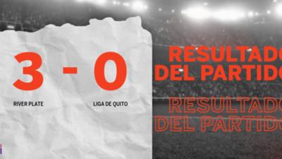 River Plate apabulló a Liga de Quito con un categórico 3 a 0