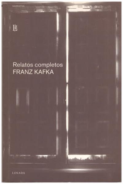 Relatos completos de Franz Kafka- Tercera Parte