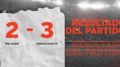 En un partido increíble, Shakhtar Donetsk le ganó a Real Madrid por 3 a 2