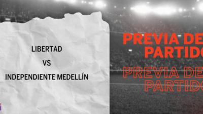 Por la Grupo H – Fecha 6 se enfrentarán Libertad e Independiente Medellín