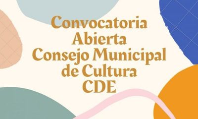 Convocan a conformar Consejo Municipal de Cultura de CDE