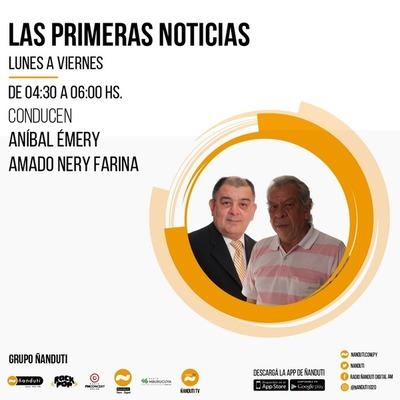 Las Primeras Noticias con Aníbal Emery y Amado Farina