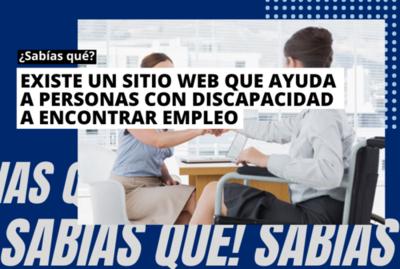 ¿Sabías que? Existe un sitio que ayuda a personas con discapacidad a encontrar empleo