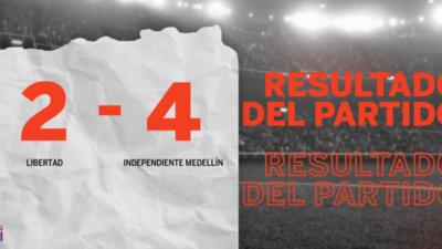 De visitante Independiente Medellín goleó a Libertad con un contundente 4 a 2