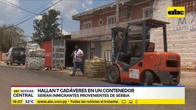 Cadáveres en contenedor serían provenientes de Serbia