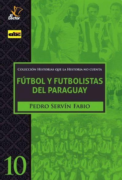 La historia del fútbol en el Paraguay