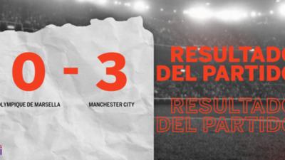 Con 3 goles, Manchester City humilló a Olympique de Marsella en su casa