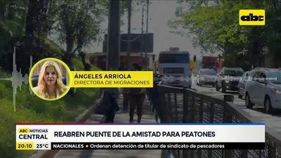 Reabren puente de la Amistad para peatones