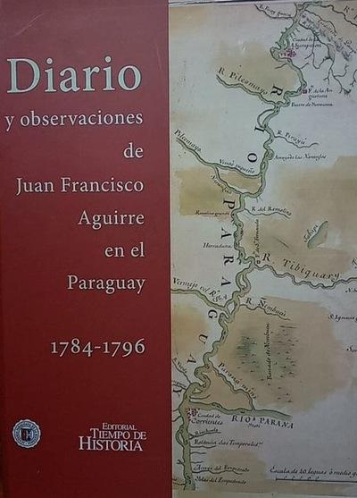Los curupís de Juan Francisco de Aguirre
